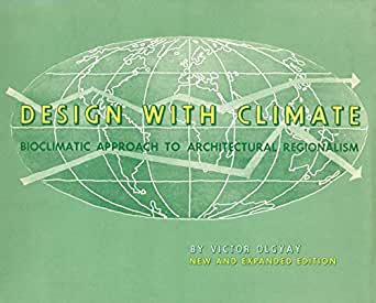 Design with climate bioclimatic approach to architectural regionalism