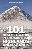 img - for 101 Best Hill Walks in the Scottish Highlands and Islands book / textbook / text book