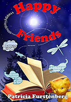Happy Friends, diversity stories: Heart warming bedtime animal stories & tales from the animal kingdom. Friendship & Adventure by [Furstenberg, Patricia]
