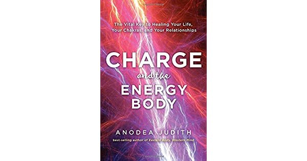 Amazon.com: Charge and the Energy Body: The Vital Key to ...