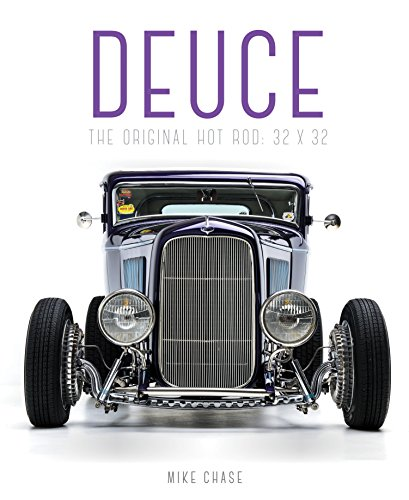1930 Ford Roadster - Deuce: The Original Hot Rod: 32x32