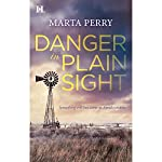 Danger in Plain Sight | Marta Perry