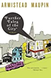 Image of Further Tales of the City (Tales of the City Series, V. 3)