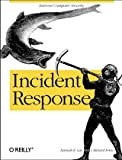 Incident Response, Kenneth R. van Wyk, Richard Forno, 0596001304