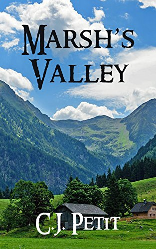 Marsh's Valley by [Petit, C.J.]