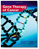 Gene Therapy of Cancer, Second Edition: Translational Approaches from Preclinical Studies to Clinical Implementation