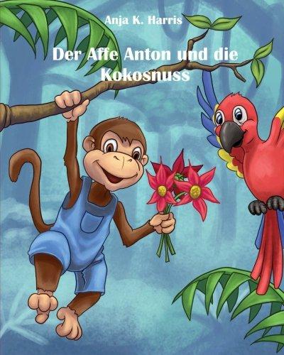 Der Affe Anton und die Kokosnuss