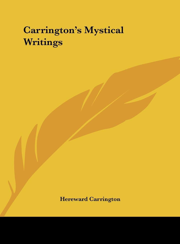 Download Carrington's Mystical Writings pdf epub