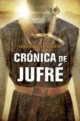 Descargar Libro Crónica De Jufré Jerónimo Tristante