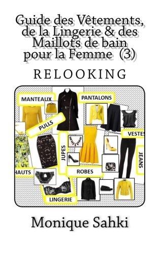 Print Maillot (Guide des Vêtements, de la Lingerie & des Maillots de bain pour la Femme: Pour Un Parfait Relooking (3) (French Edition))