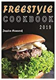 Freestyle Cookbook 2019: Easy, Irresistible & Essential WW Weight Watchers Recipes to Cook, Fry, Broil and Bake (Weight Watchers food, Weight Watchers Snacks, Weight Watchers Guide)