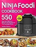 Ninja Foodi Cookbook: Top 550 Easy and Delicious