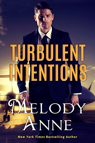 Turbulent Intentions (Billionaire Aviators) by [Anne, Melody]