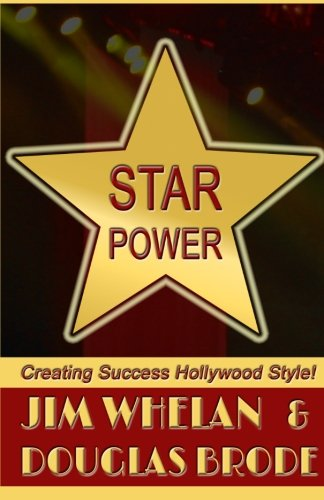 Read Online Star Power: Creating Success Hollywood Style! ebook
