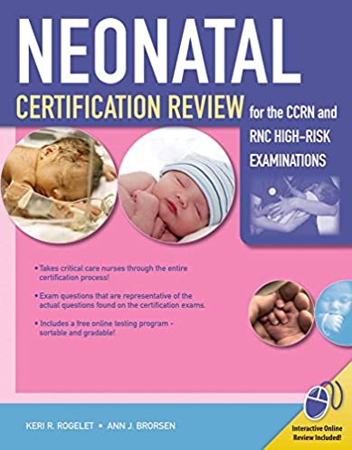 neonatal certification review for the ccrn and rnc high risk rh amazon com Exam Study Tips Study Guide Exam Outlines