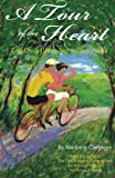 A Tour of the Heart, Maribeth Clemente, 1479134368