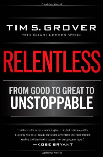 Relentless: From Good to Great to Unstoppable (Best Time Of Day To Take Testosterone)