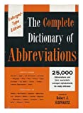 Complete Dictionary of Abbreviations, Robert J. Schwartz, 0690206208