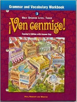 Holt Spanish Level 3 Ven Conmigo Grammar and Vocabulary ...