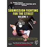 Submission Fighting for the Street: Vol.1 (Mount Position Techniques)