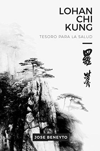 lohan-chi-kung-tesoro-para-la-salud-el-trabajo-interno-del-choy-lee-fut-luohan-qigong-n-1-spanish-ed