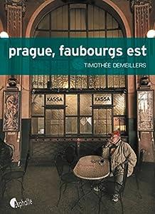 """Afficher """"Prague, faubourgs est"""""""