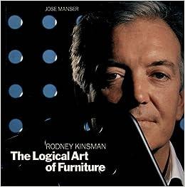 The Logical Art of Furniture (Blueprint Monographs) by Rodney Kinsman (1992-05-07)