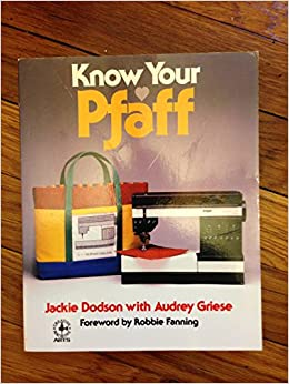 Book Know Your Pfaff (Creative machine arts)