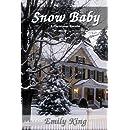 Snow Baby: A Christmas Novella