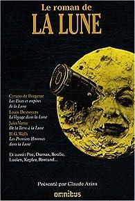 Le roman de la lune par Claude Aziza
