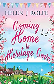 Coming Home to Heritage Cove: (Heritage Cove Book 1) (English Edition)