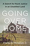 Going Over Home: A Search for Rural Justice in an