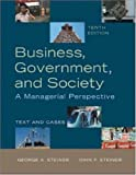 Business, Government and Society: A Managerial Perspective, 10th edition