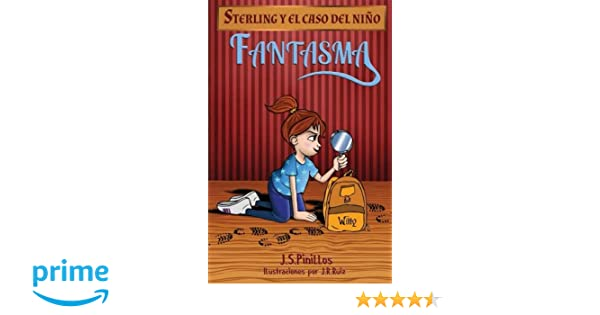 Sterling y el caso del niño fantasma: Libro Infantil ...