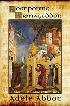 Postponing Armageddon (The Amaranthines Book 1) by [Abbot, Adele]