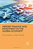 img - for Airport Finance and Investment in the Global Economy book / textbook / text book