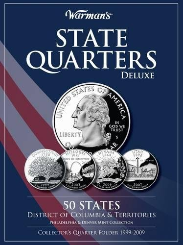 1999 2004 State Quarter - State Quarters 1999-2009 Deluxe Collector's Folder: District of Columbia and Territories, Philadelphia and Denver Mints (Warman's Collector Coin Folders)