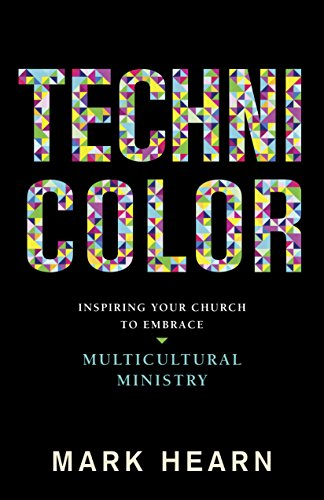technicolor-inspiring-your-church-to-embrace-multicultural-ministry