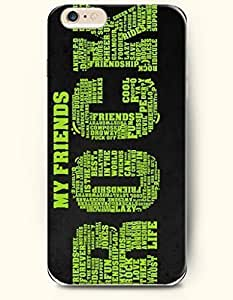 iPhone 6 Plus Case 5.5 Inches My Friends Rock by ruishername