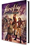 Firefly Role-Playing Game, Margaret Weis Productions, Various, 1936685329