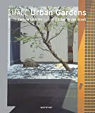 Small Urban Gardens (Evergreen)