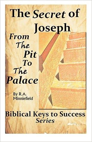 Biblical Keys to Success Series: The Secret of Joseph (Rags