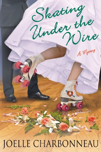 Skating Under the Wire: A Mystery (Rebecca Robbins Mysteries Book 4)