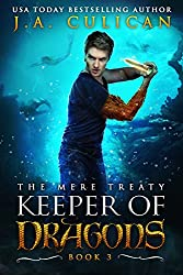 Keeper of Dragons: The Mere Treaty (Keeper of Dragons, Book 3)