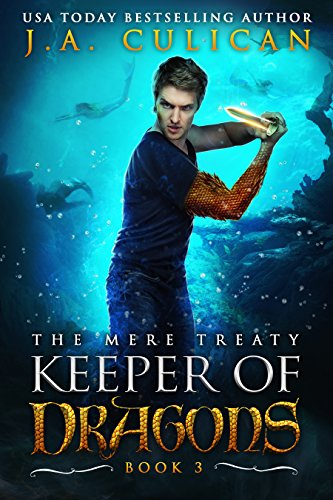 Keeper of Dragons: The Mere Treaty (Keeper of Dragons, Book 3) (The Keeper The Of Dragons)
