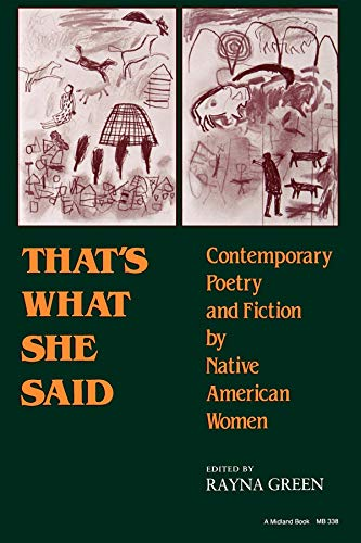 That's What She Said: Contemporary Poetry and Fiction by Native American Women (A Midland Book)