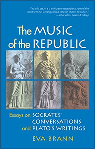 com the music of the republic essays on socrates  the music of the republic essays on socrates conversations and plato s writings reprint edition