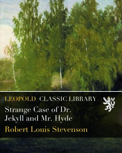 Download Strange Case of Dr. Jekyll and Mr. Hyde pdf