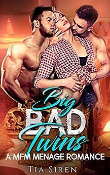 Big Bad Twins: A MFM Menage Romance by [Siren, TIa]
