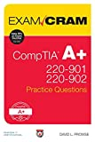 img - for CompTIA A+ 220-901 and 220-902 Practice Questions Exam Cram book / textbook / text book